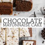 a pin to share the recipe for chocolate mayo cake